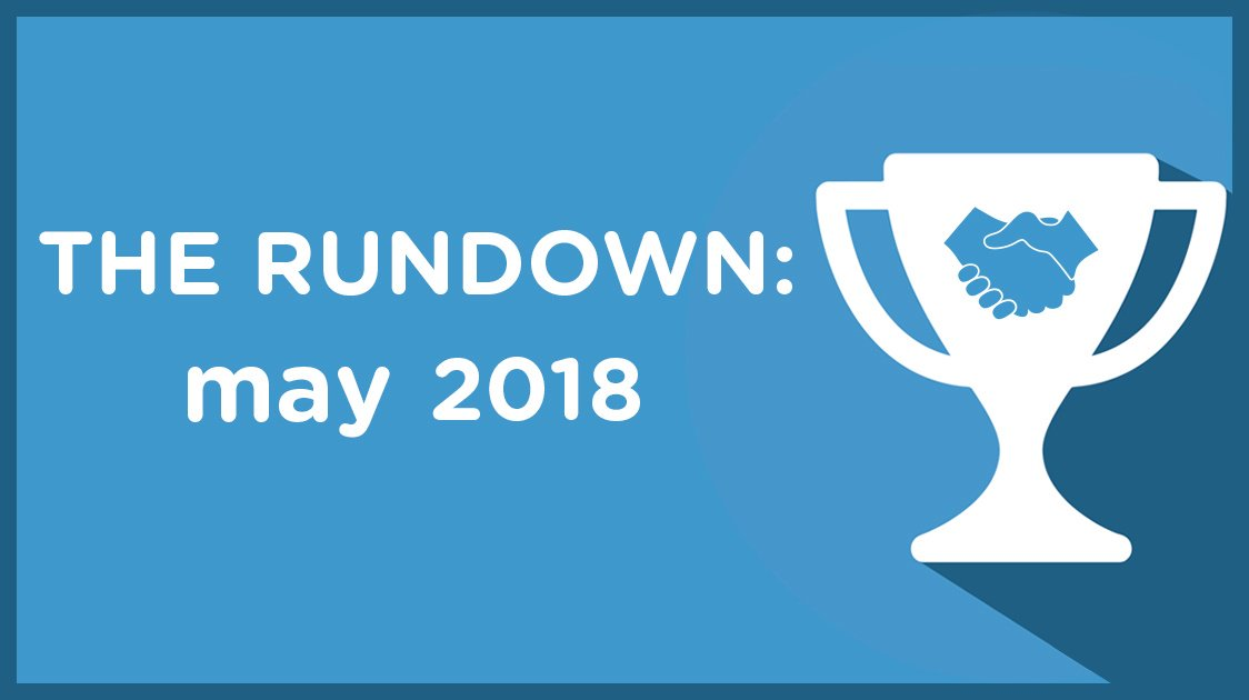 The Rundown: May 2018