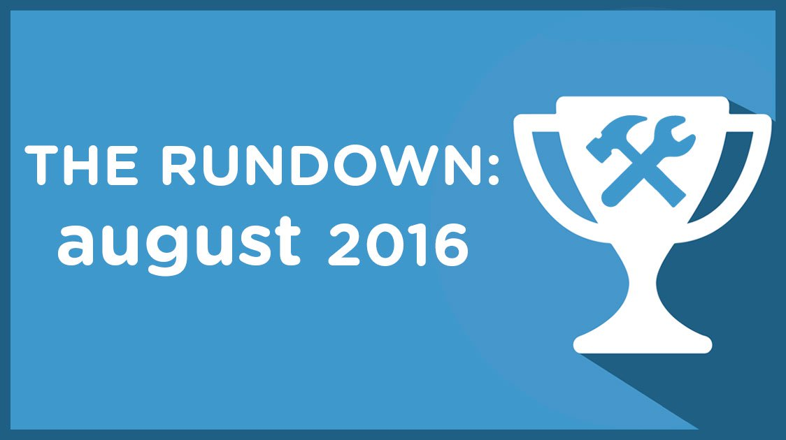 The Rundown: August 2017