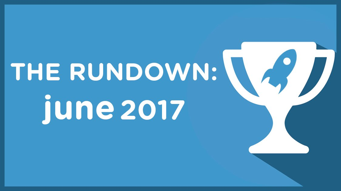 The Rundown: June 2017