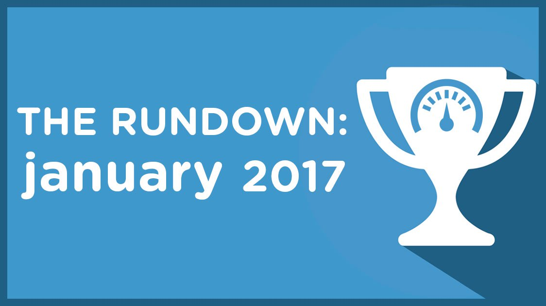 The Rundown: January 2017