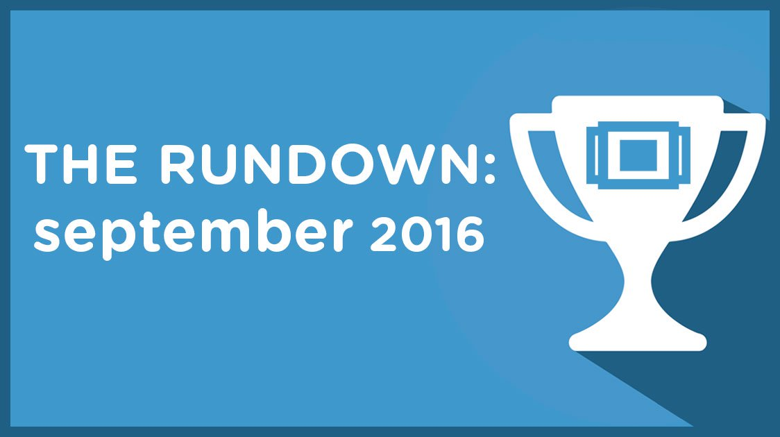 The Rundown: September 2016