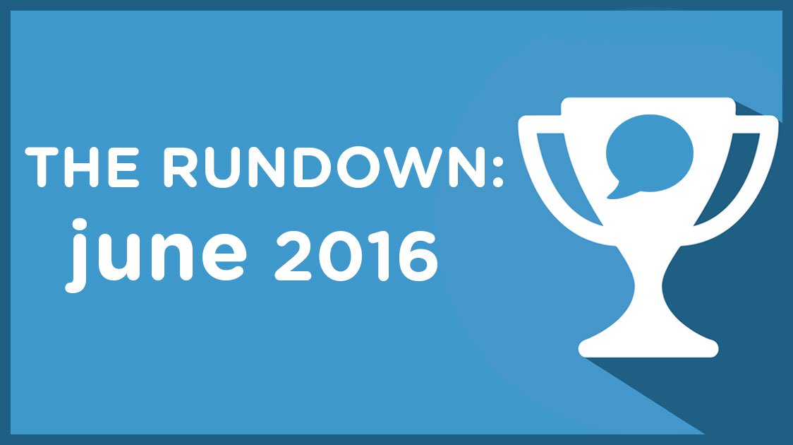 The Rundown: June 2016