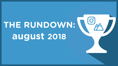 The Rundown: August 2018